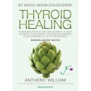 Medical Medium - Thyroid Healing - Nederlandse editie