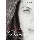 Eating for Beauty - David Wolfe